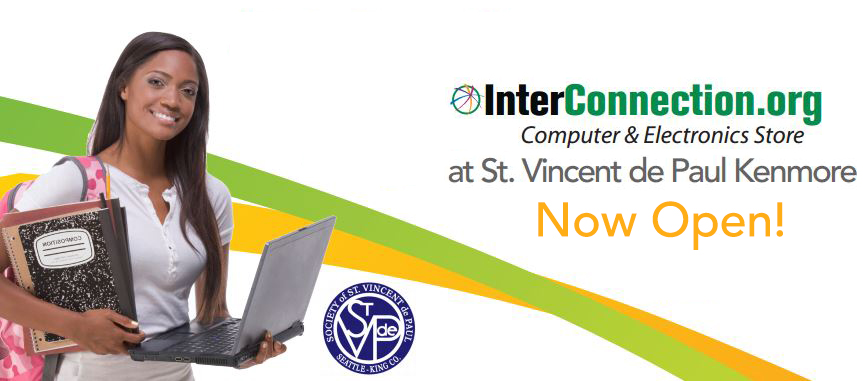 Good Works Together; St. Vincent dePaul and InterConnection Partner to bring Affordable Computer and Electronics Store to the Kenmore Community.